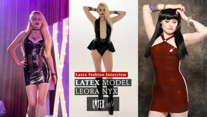 Leora Nyx Model Latex Fashion Clothing Interview